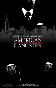 American Gangster (2007) tense crime thriller starring Denzel Washington as true-life Harlem drug lord Frank Lucas and Russell Crowe as the dogged outcast NYPD cop charged with bringing him down. Denzel Washington, Russell Crowe, Chiwetel Ejiofor...2b