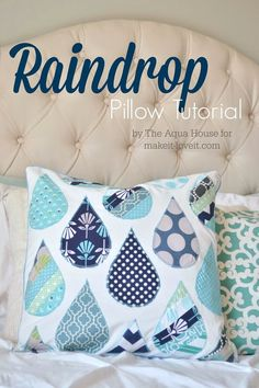 DIY Raindrop Pillow Tutorial...a great project for spring! --- Make It and Love It