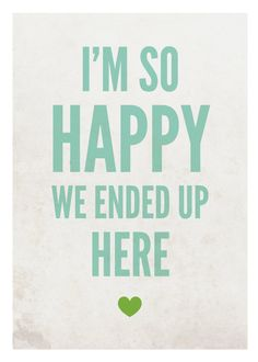 Love art print So happy turquoise/green 5 x 7 by GraphicAnthology. $9.00 USD, via Etsy.