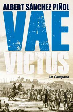 El que hem llegit: Vae Victus, les aventures del supervivent Martí Zuviría