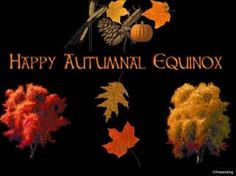 """Autumnal Equinox. After the solstice, the days get shorter and the nights longer. Day and night are approximately equal on the equinox. Mona Evans, """"Autumn Equinox"""" http://www.bellaonline.com/articles/art178064.asp"""