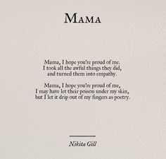 nikita_gill – Anna Kirchner – - Beste Just Luxus Nikita Gill, Poem Quotes, Words Quotes, Life Quotes, Mama Quotes, Qoutes, New Mom Quotes, Life Poems, Mothers Day Quotes