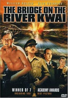 The Bridge on the River Kwai - Rotten Tomatoes