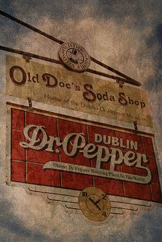 Dublin, TX - Breaks my heart every time I go home and it's not there. Advertising Signs, Vintage Advertisements, Vintage Ads, Coca Cola, Pepsi, Coke, Kraken Rum, Texas, Old Signs