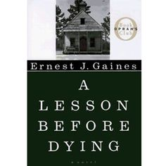 A lesson before dying tells the story of two men who, through no choice of their own, come together and form a bond through the realization that choosing to resist the expected is an act of heroism.