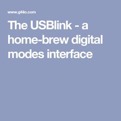The USBlink - a home-brew digital modes interface