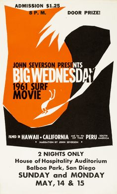 """This film was named by Severson for the odd coincidence of all the great surf days of the year falling on Wednesdays. Severson was convinced when he shot the finale of the film in Hawaii, and sure enough.another BIG. Wednesday Movie, Big Wednesday, Style Surfer, Surf Style, Retro Surf, Vintage Surf, Surf Movies, Surfing Photos, Surfboard Art"