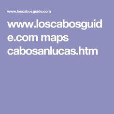 www.loscabosguide.com maps cabosanlucas.htm