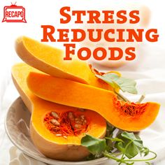 Combo of Wild Rice or Oatmeal (has omega 3 which boosts brain power) with Butternut Squash (boosts serotonin) 1/2 cup of both/day are Foods that Reduce Stress Recapo re The Dr Oz Show