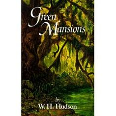 green mansions book - Google Search