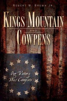 From the rocky slopes of Kings Mountain to the plains of Hannah's Cowpens, the Carolina backcountry hosted two of the Revolutionary War's most critical battles. On October 7, 1780, the Battle of Kings