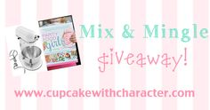 Cupcake With Character Mix & Mingle Giveaway! Ends 4/30