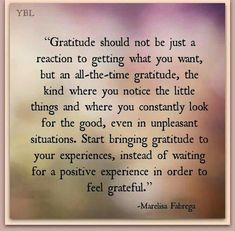 Show gratitude always - even on the small things