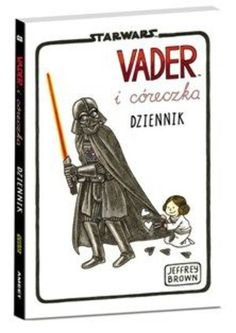 Star Wars. Vader i córeczka Dziennik - Jeffrey Brown