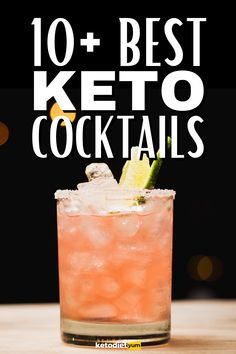 10+ Keto Cocktails You Can Drink And Stay In Ketosis