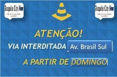 ANAPOLIS CITY NEWS: Avenida Brasil Sul Será Interditada | Veja O Que A...