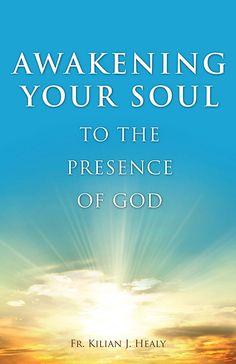 Awakening Your Soul to Presence of God