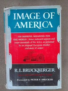 Image of America by Richard Bruckberger https://www.amazon.com/dp/0670393835/ref=cm_sw_r_pi_dp_x_3EKmybB1JF3VC