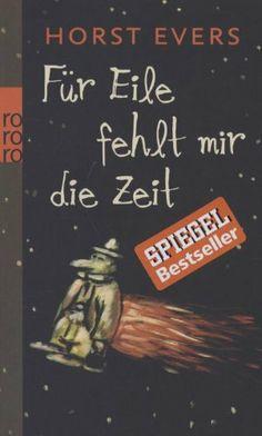 Für Eile fehlt mir die Zeit von Horst Evers, http://www.amazon.de/dp/3499254980/ref=cm_sw_r_pi_dp_pNaMtb134P8KP