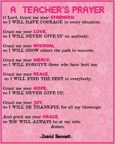 teacher's prayer | came across this inspiring Teacher's Prayer at Miss Klohn's blog and ...
