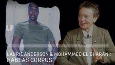 Laurie Anderson & Mohammed el Gharani: Habeas Corpus