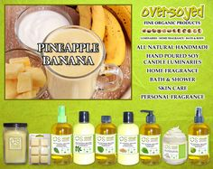 Pineapple Banana Product Collection - A tropical daiquiri delight featuring notes of sliced pineapple, banana cream and mango puree. #OverSoyed #PineappleBanana #ExoticFruits #Exotic #Fruity #Fruit #Candles #HomeFragrance #BathandBody #Beauty