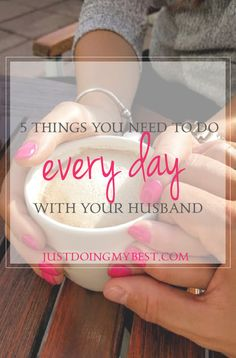 5 things you need to do every day with your husband