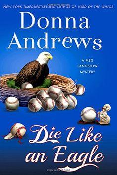 Die Like an Eagle: A Meg Langslow Mystery (Meg Langslow M... https://www.amazon.com/dp/1250078555/ref=cm_sw_r_pi_dp_5.1FxbRD1NNGV