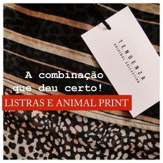Listras e Animal Print são estampas que combinam perfeitamente em look's despojados. Coleção Primavera 2016 TDZ. Sinta-se bem, use Tendenza.