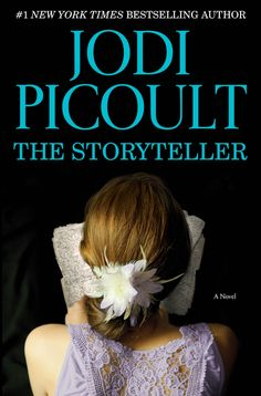 The Storyteller – Jodi Picoult. AN ABSOLUTE MUST-READ! One of my favorite books of all time
