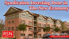 If you want to do #syndication #investing in the new #economy and #real #estate investing by Jay Connor then follow real estate #podcast provides by RSN Property Group.