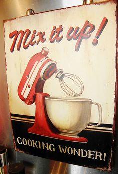 My fav KitchenAid vintage sign!