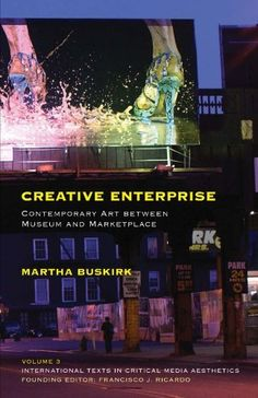 Creative Enterprise: Contemporary Art between Museum and Marketplace (International Texts in Critical Media Aesthetics) by Martha Buskirk. $33.64. Save 16% Off!. http://www.letrasdecanciones365.com/detailp/dpnco/1n4c4o1c1l8l8s2o0n7b.html. Author: Martha Buskirk. Publisher: Continuum; 1 edition (April 19, 2012). Edition: 1. Publication Date: April 19, 2012. In the face of unparalleled growth and a truly global audience, the popularity of contemporary art has clearly be...