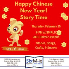 Happy Chinese New Year! Story Time Thursday, February 15  —  6 PM Training and Events Room, 2001 Delmar Ave Stories, Songs, Crafts, & Snacks Questions? Call 618-452-6238 ext 720  #chinesenewyear #yearofthedog #storytime