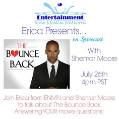 Live video chat with Shemar Moore about his Bounce Back movie by Erica Presents on Spreecast this Friday.  You are all invited. http://www.spreecast.com/events/interview-with-actor-shemar-moore  Check your time zone