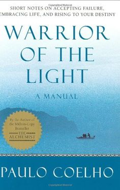Warrior of the Light: A Manual by Paulo Coelho http://www.amazon.com/dp/0060527986/ref=cm_sw_r_pi_dp_Mjyiub0NB4NZT