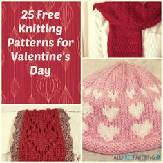 25 Free Knitting Patterns for Valentine's Day   Valentine's Day is right around the corner. Check out these free knitting patterns perfect for your sweetheart.