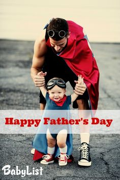 Happy Fathers Day from BabyList - Plus a bunch of cute dad and baby photos.  #daddylove #daddy