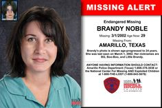 BRANDY NOBLE, Age Now: 29, Missing: 03/01/2002. Missing From AMARILLO, TX. ANYONE HAVING INFORMATION SHOULD CONTACT: Amarillo Police Department (Texas) 1-806-378-3038.
