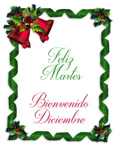 Bienvenido Diciembre !!! |