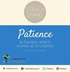 Amazing  # WednesdayWisdom : Patience Is The Key Which Solves All Problems    Sudanese