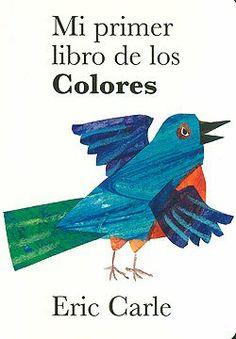 Mi primer libro de los Colores. Eric Carle. Editorial Kókinos