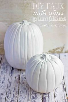 DIY faux milk glass pumpkins at sweetcsdesignscom - a beautiful way to decorate for fall and SO incredibly easy!