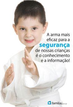 Familia.com.br   Descubra como ensinar seus filhos a se protegerem #Autodefesa #Filhos