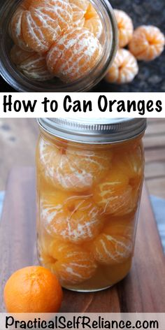 Those cute little-canned mandarin oranges were a staple in my grandmothers holiday cooking. Home Canning Recipes, Canning Tips, Cooking Recipes, Pressure Canning Recipes, Canning Soup, Water Bath Canning, Cooking Rice, Cooking Salmon, Pressure Cooking