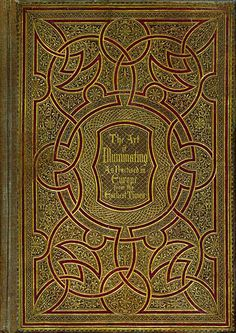 The Art of Illuminating As Practised in Europe from the Earliest Times by WR Symms (1860).