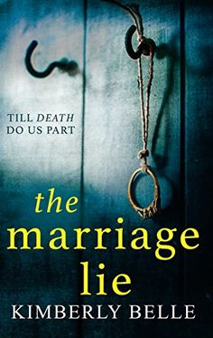 The Marriage Lie: Shockingly twisty, destined to become 2...