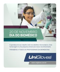 Dia do Biomédico. #unigloves #biomédico #redator Redatora Patricia Schmidt - Commcepta Brand Design