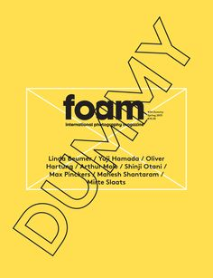 Foam Magazine Issue #34 / DUMMY | This issue is not really a magazine. It's a folder filled with eight little volumes that are not yet finished books but dummies. Taking the Unseen Dummy Award 2012 as a starting point, we constructed a special issue aiming to shed a light on the extraordinary creative process behind the making of a photobook. So we turned the magazine itself into a Dummy: a celebration of the photobook-to-be.