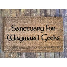 Sanctuary for Wayward Geeks doormat geek stuff by DamnGoodDoormats, $45.00
